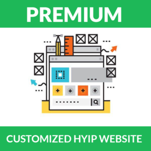 Customized HYIP website – Premium Package