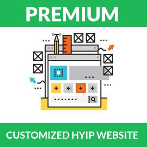 Customized HYIP website – Premium Package