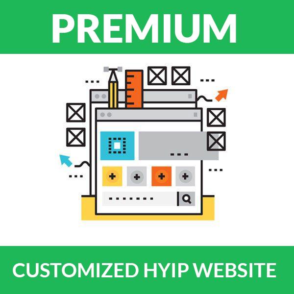 Customized HYIP website - Premium Package